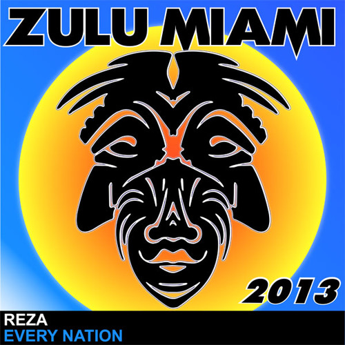 Reza - Every Nation (Zulu Records/DMC Buzz Chart *19/Played on Capital FM)