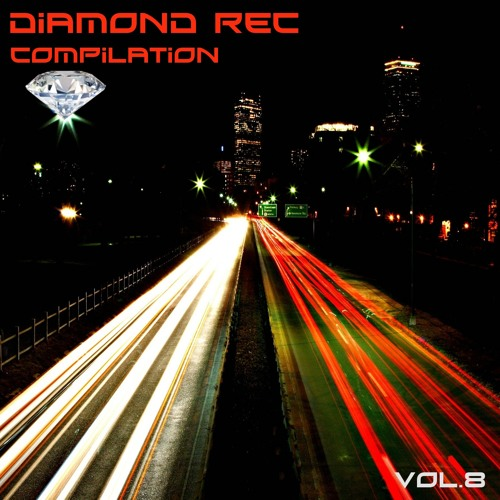 DIAMOND REC compilation vol 8 (OUT NOW ON BEATPORT 18/02/2013
