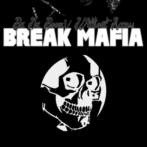 KDC056: Break Mafia - Without Access
