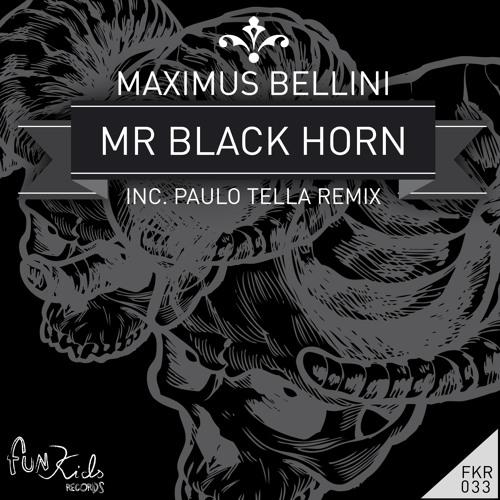 Maximus Bellini - Mr Black Horn