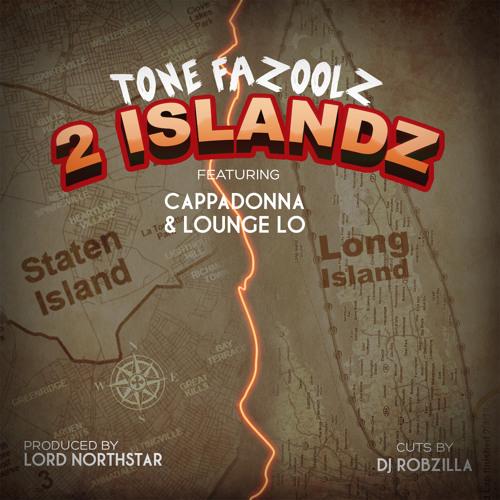 """2 Islandz"" Tone Fazoolz Feat. Cappadonna and Lounge Lo"