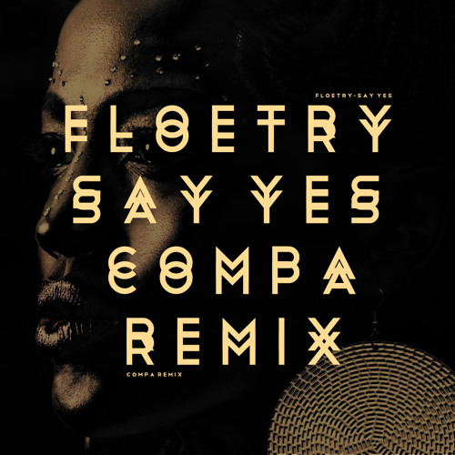 Floetry - Say Yes (Compa Remix) (FREE DOWNLOAD)