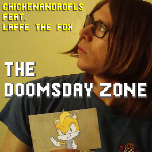 CHICKENANDROFLS feat. Laffe the Fox - The Doomsday Zone (Sonic & Knuckles Cover)