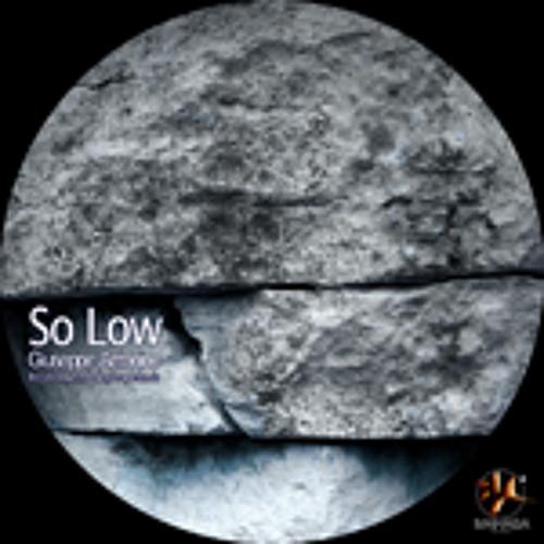 Giuseppe Antonino - So Low (Los Teques Remix)