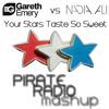 Gareth Emery vs Nadia Ali - Your Stars Taste So Sweet (Pirate Radio Mashup)