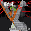 The Measure (SA) - Drunk By Noon