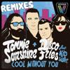Cool Without You (Hoshina Anniversary Remix)