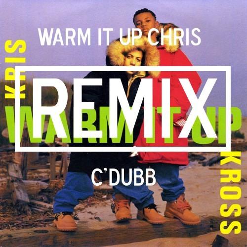 Warm It Up Chris