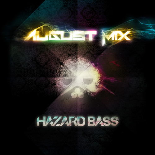 August Mix - HAZARD BASS / 2012