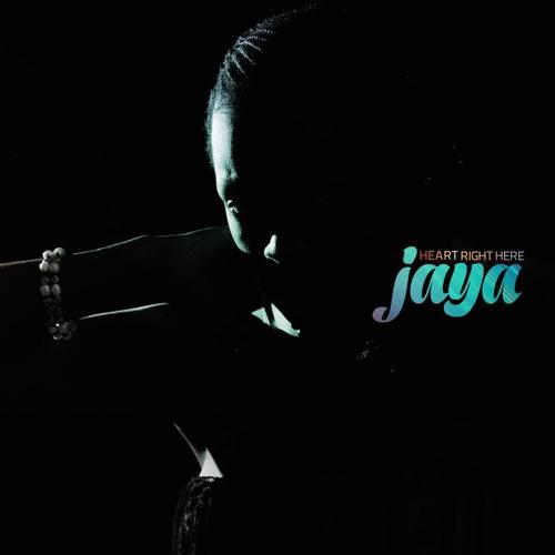 Jaya - Heart Right Here [Produced by gEO]