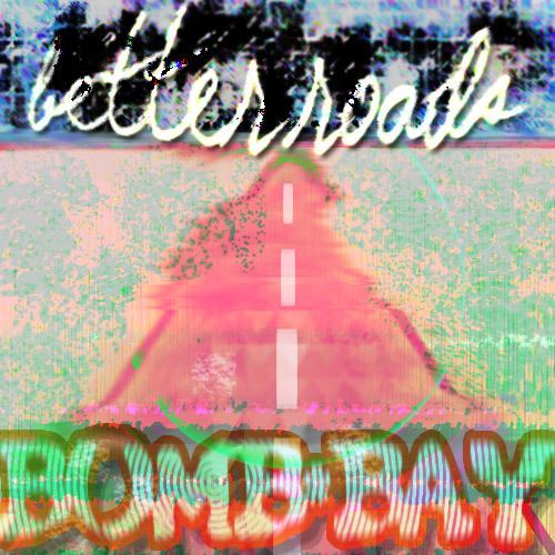 Better Roads (Original Mix)