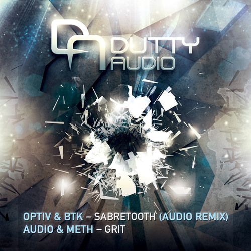 Optiv & BTK - Sabretooth (Audio Remix) - Dutty Audio - OUT NOW!!