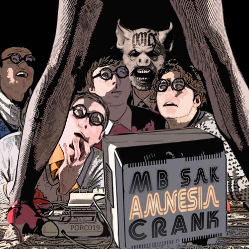[25.03.13] MB Sak - Amnesia/Crank [PORC019]