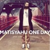 One Day- Matisyahu(ReggaeRemix) by DJDANASAUR