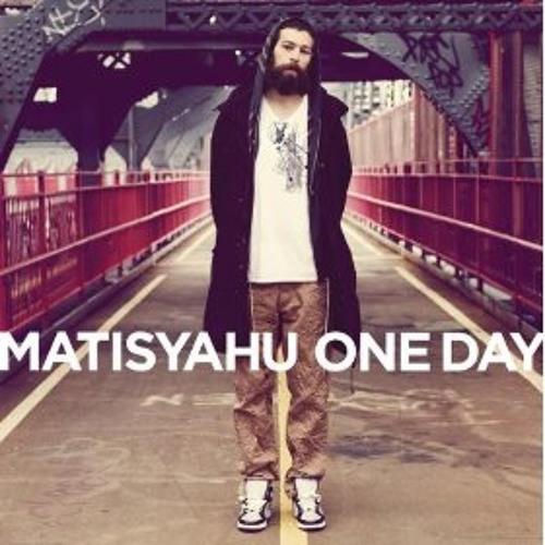 One Day- Matisyahu(ReggaeRemix) by DJDANASAUR
