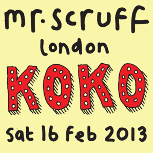 Mr Scruff DJ Mix from London Koko, Saturday 16th february 2013