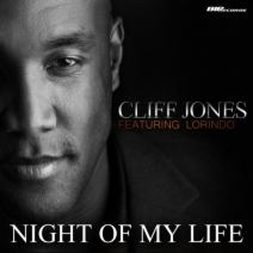 Cliff Jones - Night of My Life featuring Lorindo (Jerry Anthony Remix)