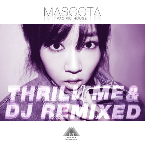 11.Mascota Pacific House - Thrill me(Pipe Wrench Remix)