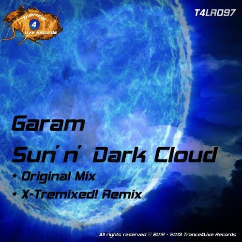 Garam - Sun 'n' Dark Cloud (Original Mix) [Available]