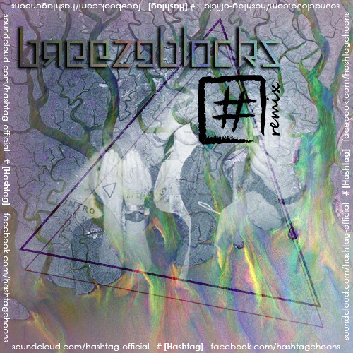 Alt-J - Breezeblocks (# Remix)