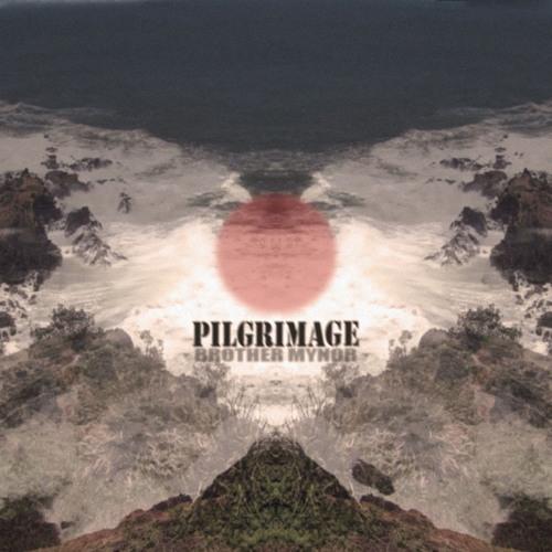 Brother Mynor - Zenith [Pilgrimage EP]