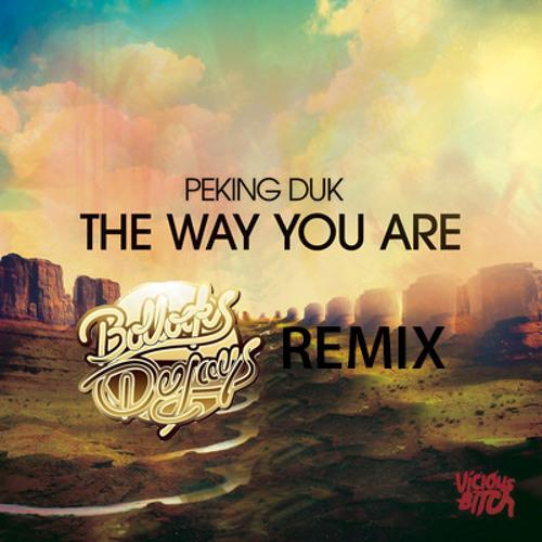 Peking Duk - The Way You Are (Bollocks Remix) *FREE DOWNLOAD*