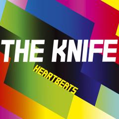 The Knife 'Heartbeats'