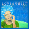 Love & Unity - Alicia Saldenha and Artists in Japan for Haiti