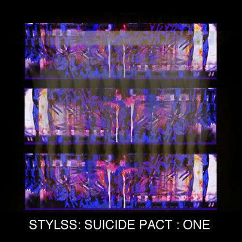 STYLSS : SUICIDE PACT : ONE