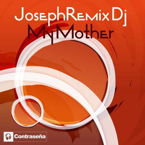 JosephRemix Dj - Ana My Mother