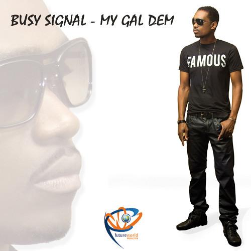 Busy Signal - My Gal Dem [Harlem Shake Riddim 2013]