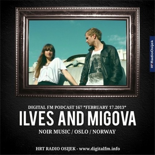 Ilves & Migova Interview + Mixset @ Digital FM (HRT Radio Osijek)