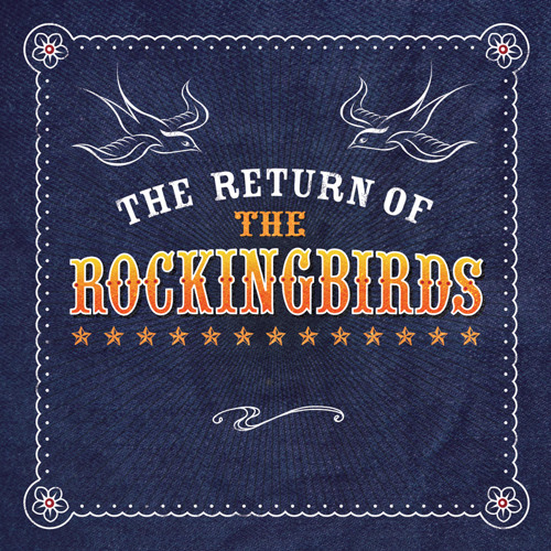 The Rockingbirds - 'Now I Do'