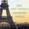 music-Aku Yang Tersakiti - Judika ( Cover By Hairul )