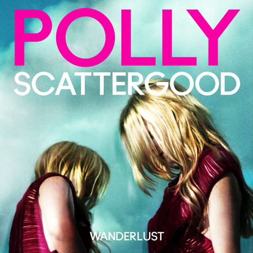 Polly Scattergood - Wanderlust - Charli XCX Remix
