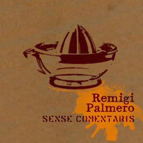 """Remigi Palmero """"Va eixint el sol"""""""