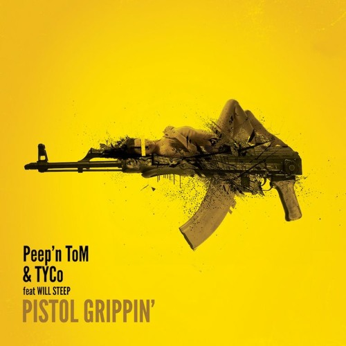 PEEP'N TOM - Pistol Grippin' [FatBlock Rmx] (Snippet)