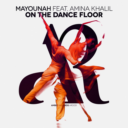 Mayounah Feat. Amina Khalil - On The Dance Floor (Original Mix)