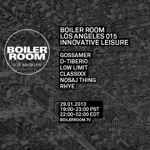 Low Limit 60 Min Boiler Room Los Angeles DJ Set