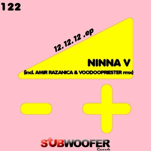 [SUB122] Ninna V - 12.12.12 (Amir Razanica Remix)