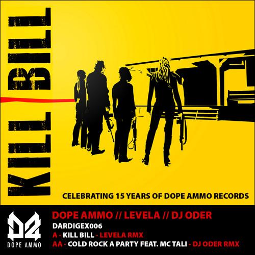 DARDIGEX006-A- DOPE AMMO - KILL BILL (LEVELA RMX)