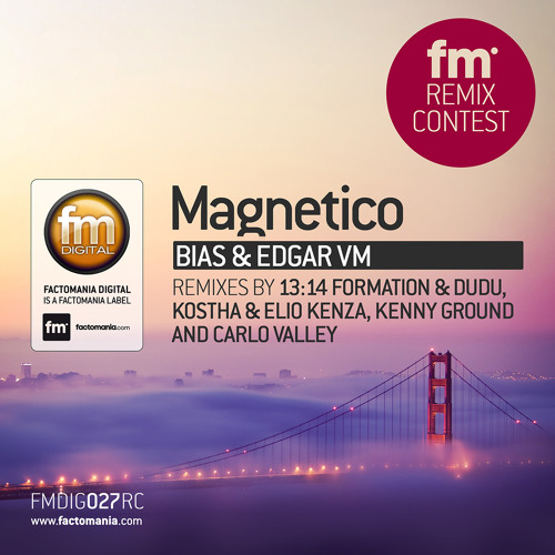 Edgar Vm & Bias - Magnetico (Kenny Ground Remix) [Factomania]