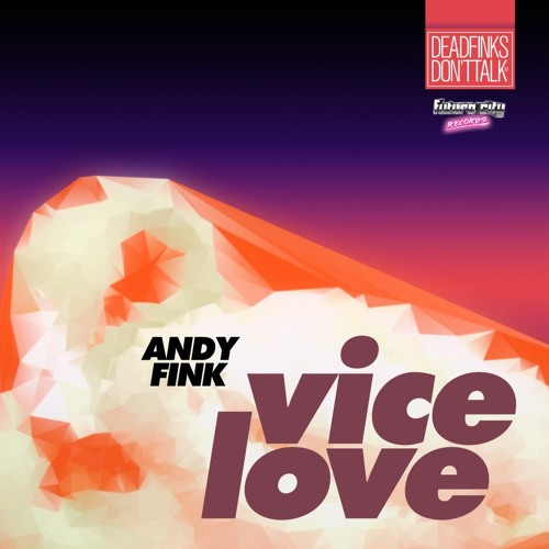 Andy Fink - Vice Love