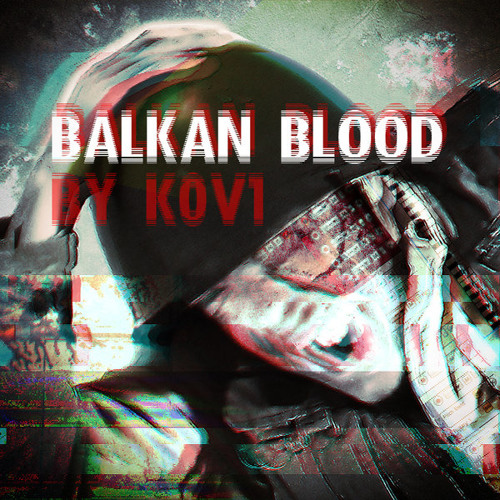 k0v1 - Balkan Blood
