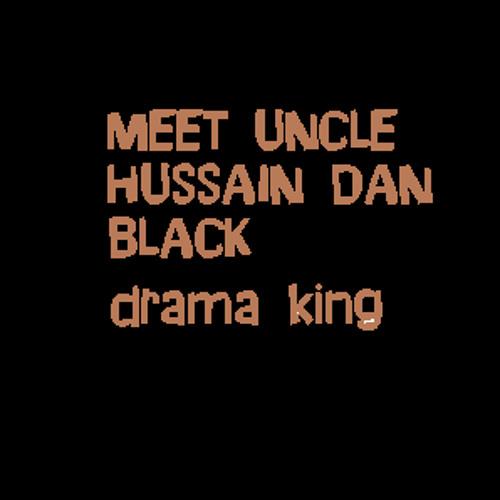 drama king meet uncle hussain albumen