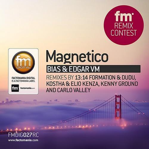 Bias And Edgar VM - Magnetico ( Kostha & Elio Kenza Remix ) ON SALE ( FACTOMANIA )