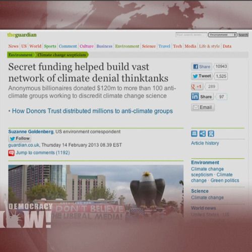 The ATM for Climate Denial: Secretive Donors Trust Funds Vast Network of Global Warming Skeptics