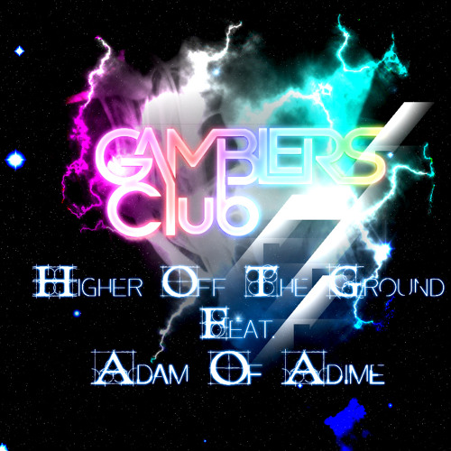 Gambler's Club - Higher Of The Ground (Oscar D'vine Remix) Official