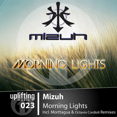 UPL024 Mizuh - Morning Lights (Incl. Morttagua & Octavio Cordioli Remixes)