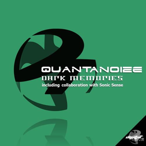 Sonic Sense & QuantaNoize - Dark Memories SAMPLE
